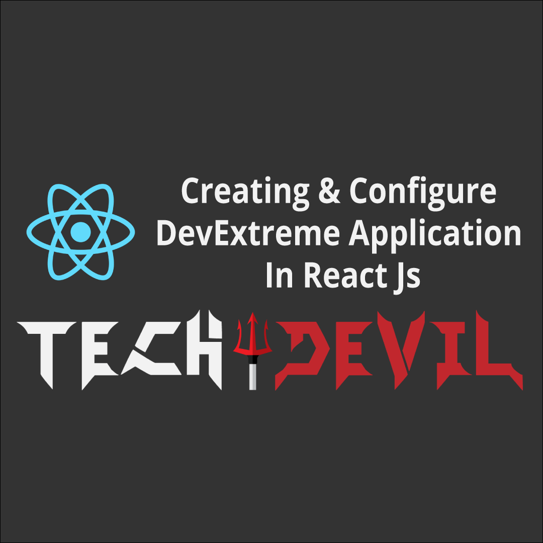 Creating & Configure DevExtreme Application In React Js