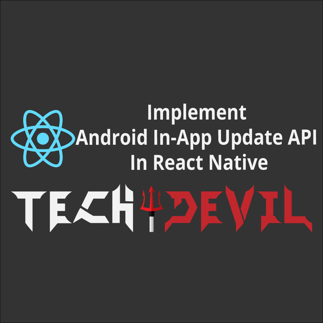 Implement Android In-App Update API In React Native